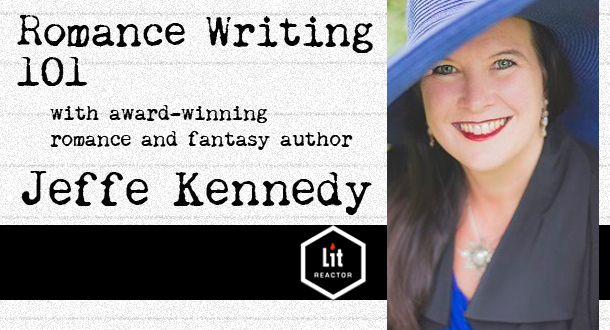 Romance Writing 101 with Jeffe Kennedy