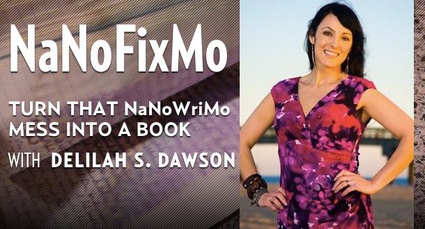 NaNoFixMo with Delilah S. Dawson