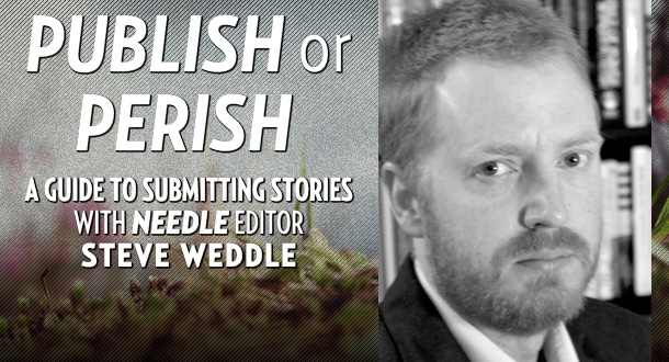Publish or Perish with Steve Weddle - August 2013