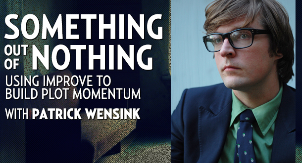 Something Out Of Nothing with Patrick Wensink