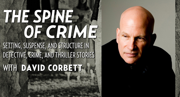The Spine of Crime with David Corbett