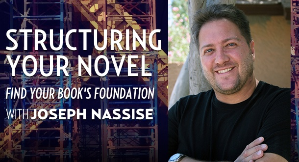 Structuring Your Novel with Joseph Nassise