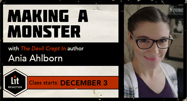 Making a Monster with Ania Ahlborn