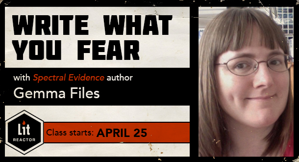 Write What You Fear with Gemma Files