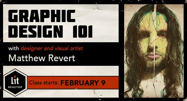 Graphic Design 101 with Matthew Revert
