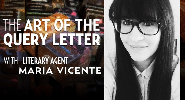 The art of the query letter with literary agent maria vicente the art of the query letter with literary agent maria vicente altavistaventures Images