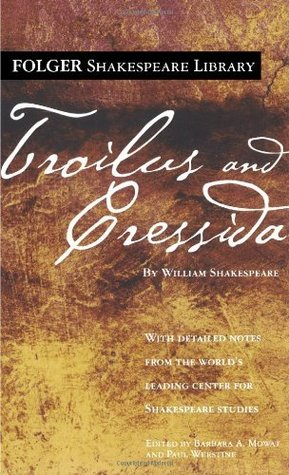 an analysis of the play troilus and cressida by william shakespeare Troilus and cressida shakespeare homepage to tell you, fair beholders, that our play exeunt troilus and cressida.