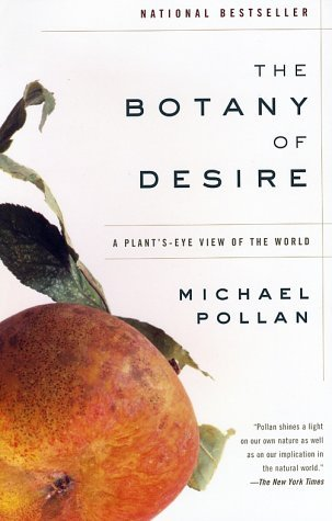 human desires and marijuana in the botany of desire a plants eye view of the world a book by michael Booktopia has the botany of desire, a plant's-eye view of  a plant's-eye view of the world by michael  he masterfully links four fundamental human desires.