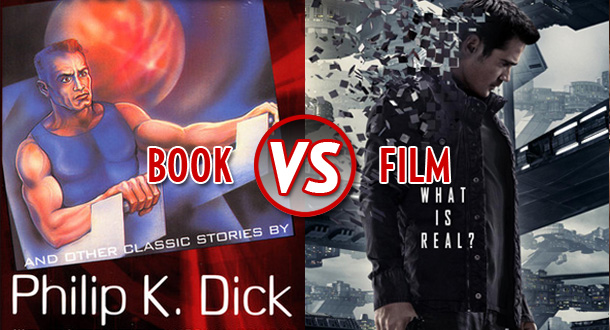 Book Vs  Film: Total Recall / We Can Remember It For You