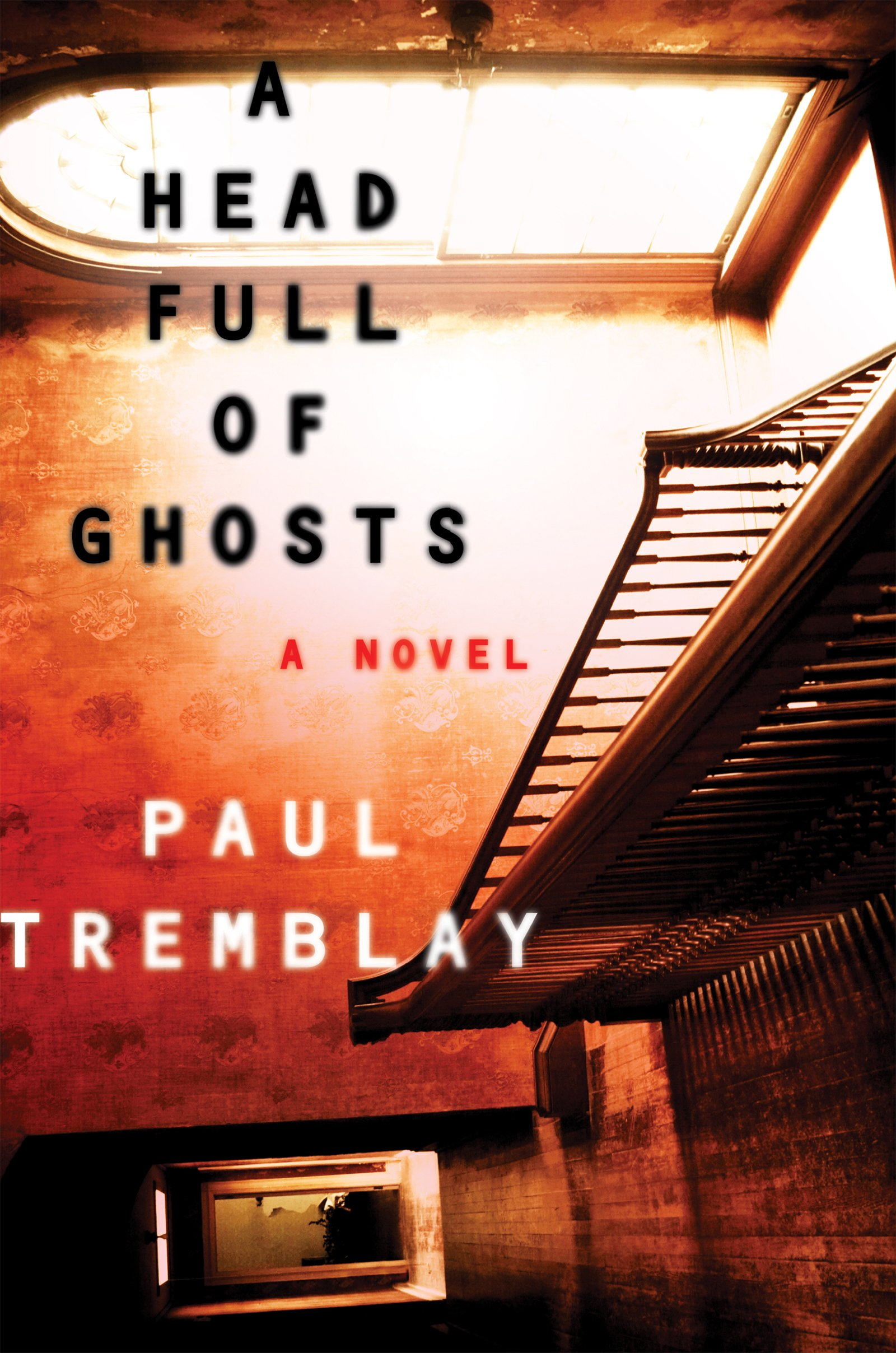 Resultado de imagem para A Head Full of Ghosts paul tremblay