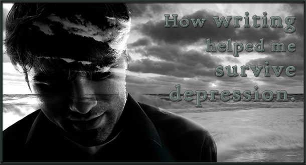 how writing has helped me survive depression