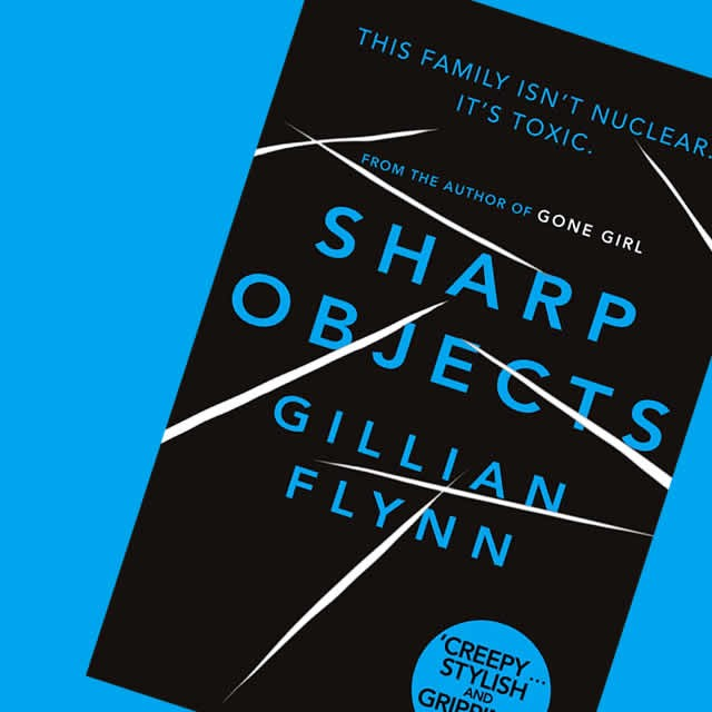 Gillian Flynn S Sharp Objects Is Coming To Television Litreactor